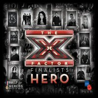 Hero X Factor Finalists for Help For Heroes